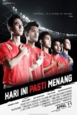 Nonton Film Hari Ini Pasti Menang (2013) Subtitle Indonesia Streaming Movie Download