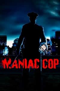 Nonton Film Maniac Cop (1988) Subtitle Indonesia Streaming Movie Download