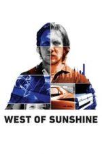 Nonton Film West of Sunshine (2017) Subtitle Indonesia Streaming Movie Download
