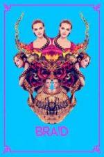 Nonton Film Braid (2018) Subtitle Indonesia Streaming Movie Download