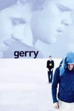 Nonton Film Gerry (2002) Subtitle Indonesia Streaming Movie Download