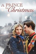 Nonton Film A Prince for Christmas (2015) Subtitle Indonesia Streaming Movie Download