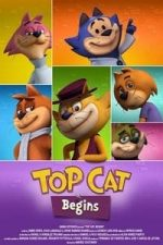 Nonton Film Top Cat Begins (2015) Subtitle Indonesia Streaming Movie Download