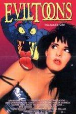 Nonton Film Evil Toons (1992) Subtitle Indonesia Streaming Movie Download