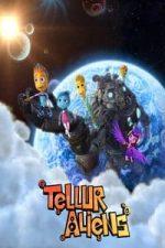 Nonton Film Tellur Aliens (2016) Subtitle Indonesia Streaming Movie Download
