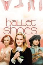 Nonton Film Ballet Shoes (2008) Subtitle Indonesia Streaming Movie Download