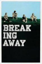 Nonton Film Breaking Away (1979) Subtitle Indonesia Streaming Movie Download