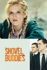 Nonton Film Shovel Buddies (2016) Subtitle Indonesia Streaming Movie Download