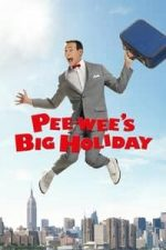 Nonton Film Pee-wee's Big Holiday (2016) Subtitle Indonesia Streaming Movie Download