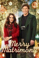 Nonton Film Merry Matrimony (2015) Subtitle Indonesia Streaming Movie Download