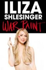 Nonton Film Iliza Shlesinger: War Paint (2013) Subtitle Indonesia Streaming Movie Download