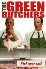 Nonton Film The Green Butchers (2003) Subtitle Indonesia Streaming Movie Download