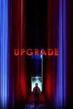 Nonton Film Upgrade (2018) Subtitle Indonesia Streaming Movie Download