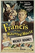Nonton Film Francis in the Haunted House (1956) Subtitle Indonesia Streaming Movie Download