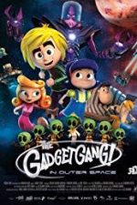 Nonton Film GadgetGang in Outer Space (2017) Subtitle Indonesia Streaming Movie Download