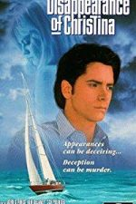 Nonton Film The Disappearance of Christina (1993) Subtitle Indonesia Streaming Movie Download