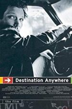 Nonton Film Destination Anywhere (1997) Subtitle Indonesia Streaming Movie Download
