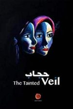 Nonton Film The Tainted Veil (2015) Subtitle Indonesia Streaming Movie Download