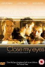 Nonton Film Close My Eyes (1991) Subtitle Indonesia Streaming Movie Download