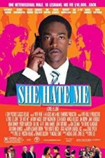 Nonton Film She Hate Me (2004) Subtitle Indonesia Streaming Movie Download