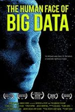 Nonton Film The Human Face of Big Data (2016) Subtitle Indonesia Streaming Movie Download