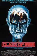 Nonton Film Class of 1999 (1990) Subtitle Indonesia Streaming Movie Download