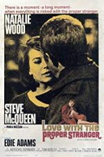 Nonton Film Love with the Proper Stranger (1963) Subtitle Indonesia Streaming Movie Download