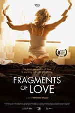 Nonton Film Fragments of Love (2016) Subtitle Indonesia Streaming Movie Download