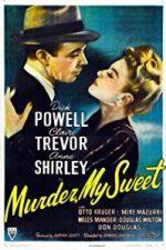 Nonton Film Murder, My Sweet (1944) Subtitle Indonesia Streaming Movie Download