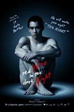 Nonton Film Red Wine in the Dark Night (2015) Subtitle Indonesia Streaming Movie Download