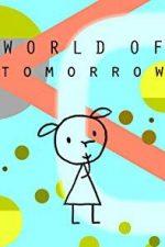 Nonton Film World of Tomorrow (2015) Subtitle Indonesia Streaming Movie Download