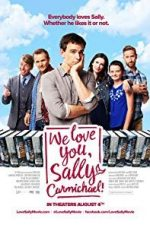 Nonton Film We Love You, Sally Carmichael! (2017) Subtitle Indonesia Streaming Movie Download