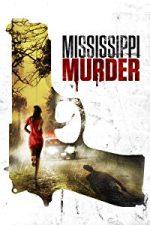 Nonton Film Mississippi Murder (2017) Subtitle Indonesia Streaming Movie Download