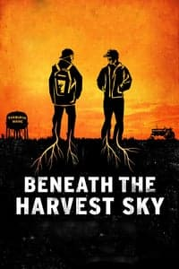 Nonton Film Beneath the Harvest Sky (2013) Subtitle Indonesia Streaming Movie Download