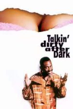 Nonton Film Talkin' Dirty After Dark (1991) Subtitle Indonesia Streaming Movie Download