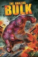 Nonton Film The Amazing Bulk (2012) Subtitle Indonesia Streaming Movie Download