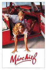 Nonton Film Mischief (1985) Subtitle Indonesia Streaming Movie Download