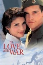 Nonton Film In Love and War (1996) Subtitle Indonesia Streaming Movie Download
