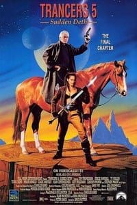 Nonton Film Trancers 5: Sudden Deth (1994) Subtitle Indonesia Streaming Movie Download