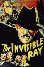 Nonton Film The Invisible Ray (1936) Subtitle Indonesia Streaming Movie Download