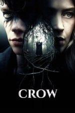 Nonton Film Crow (2016) Subtitle Indonesia Streaming Movie Download