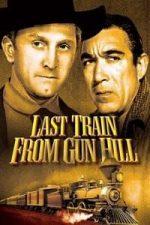 Nonton Film Last Train from Gun Hill (1959) Subtitle Indonesia Streaming Movie Download