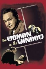 Nonton Film The Woman in the Window (1944) Subtitle Indonesia Streaming Movie Download