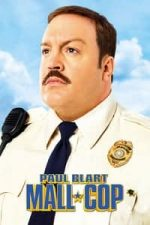 Nonton Film Paul Blart: Mall Cop (2009) Subtitle Indonesia Streaming Movie Download