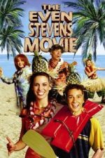 Nonton Film The Even Stevens Movie (2003) Subtitle Indonesia Streaming Movie Download