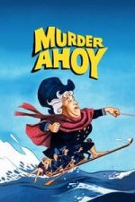 Nonton Film Murder Ahoy (1964) Subtitle Indonesia Streaming Movie Download