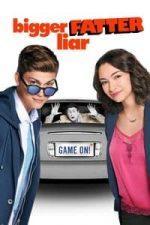 Nonton Film Bigger Fatter Liar (2017) Subtitle Indonesia Streaming Movie Download