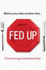 Nonton Film Fed Up (2014) Subtitle Indonesia Streaming Movie Download