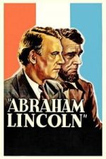 Nonton Film Abraham Lincoln (1930) Subtitle Indonesia Streaming Movie Download