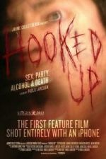 Nonton Film Hooked Up (2013) Subtitle Indonesia Streaming Movie Download